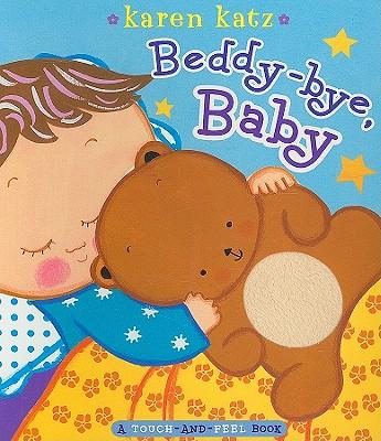 Beddy-bye, Baby By Katz, Karen