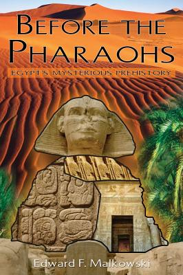 Before the Pharaohs By Malkowski, Edward F.